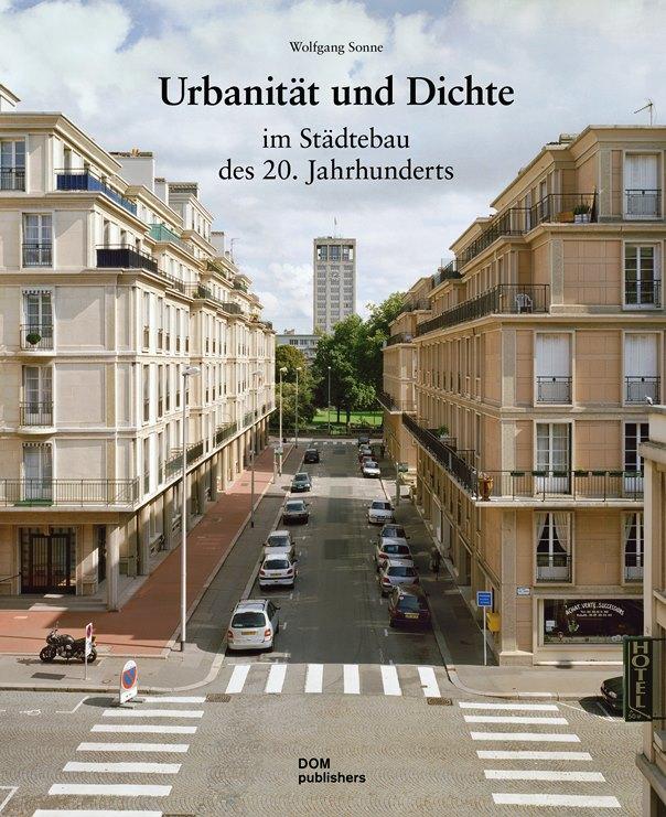 Urbanität & Dichte im Städtebau